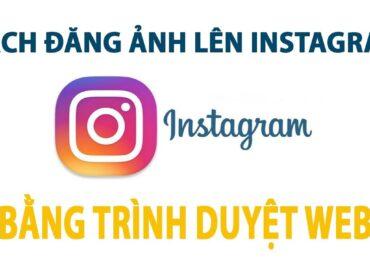 Cách đăng nhiều ảnh lên instagram bằng máy tính   Cách đăng ảnh lên Instagram bằng máy tính SIÊU MỚI 2021