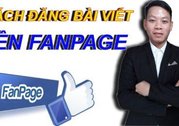 Cách đăng bài trên fanpage facebook | Hướng Dẫn Đăng Bài Viết Lên Fanpage – Kiếm Tiền Từ Affiliate Marketing