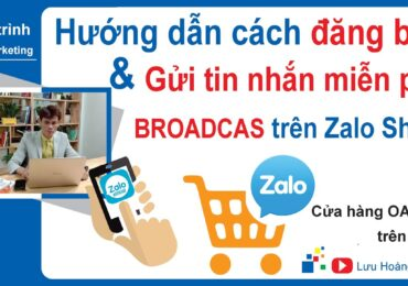 Cách đăng bài trên zalo page | Cách đăng bài và gửi tin nhắn miễn phí Broadcas trên Zalo OA